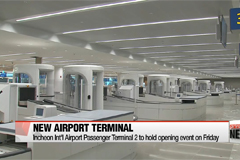 Incheon International Airport to hold grand opening event for passenger terminal 2 on Friday