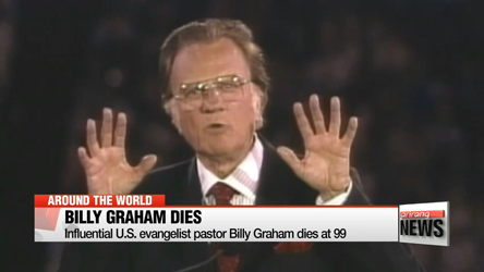 Influential U.S. evangelist pastor Billy Graham dies at 99