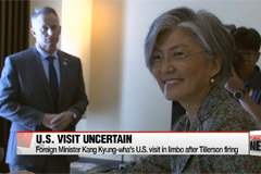 Foreign Minister Kang Kyung-wha's U.S. visit in limbo after Tillerson firing