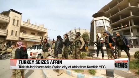 Turkish-led forces take Syrian city of Afrin from Kurdish YPG