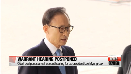 Court postpones arrest warrant hearing for ex-president Lee Myung-bak