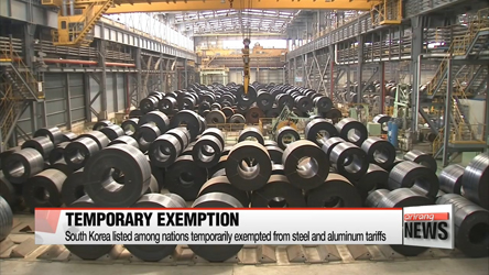S. Korea temporarily exempted from U.S. steel tariffs