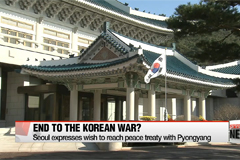 Seoul looks for ways to turn armistice agreement into peace treaty with North Korea: Cheong Wa Dae