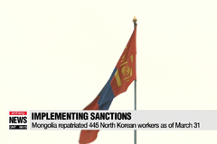 Mongolia repatriated 445 North Korean workers as of March 31st in effort to implement UNSC resolution 2397
