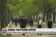 North Korea remains on highest tier of U.S. list of worst human trafficking nations