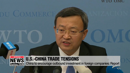 China to encourage outbound investment in foreign companies: Report