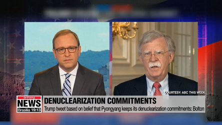 Trump tweet based on belief that Pyongyang keeps its denuclearization commitments: Bolton