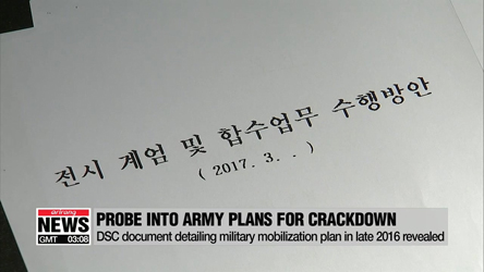S. Korean President Moon orders immediate submission of all documents related to military mobilization plan for crackdown allegedly drafted in late 2016