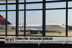 Former Delta employees sue U.S. airline, saying they were fired for speaking Korean