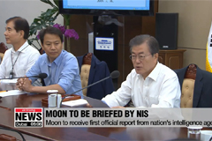S. Korean President Moon to receive briefings from Nat'l Intelligence Service