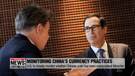U.S. to closely monitor whether Chinese yuan has been manipulated: M...