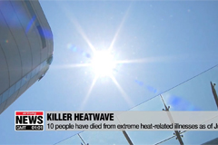 Ten people have died from extreme heat-related illnesses in South Korea; people advised to stay indoors