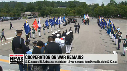 S. Korea and U.S. currently discuss repatriation of war remains currently in Hawaii back to S. Korea