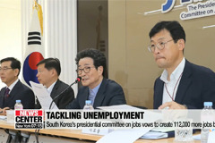 South Korea's presidential committee on jobs vows to create 112,000 more jobs by 2022