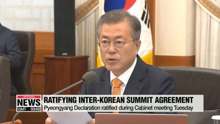 Pyeongyang Declaration ratified during Cabinet Meeting Tuesday