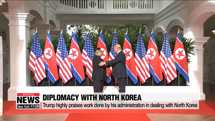 Trump highly praises work done by his administration in dealing with North Korea