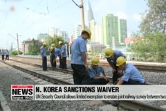 UN Security Council allows limited exemption to enable joint railway survey between two Koreas