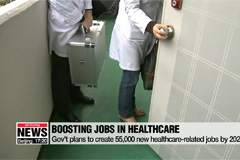 Gov't plans to create 55,000 new healthcare-related jobs by 2022