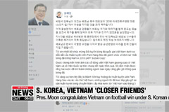 Pres. Moon congratulates Vietnam on football win under S. Korean coach