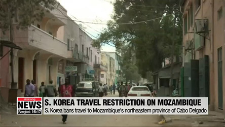 S. Korea bans travel to Mozambique's northeastern province of Cabo Delgado