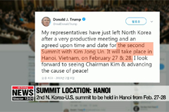 Location set: second Pyeongyang-Washington summit to be held in Hanoi, Vietnam