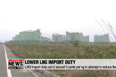 Import duty on LNG will be reduced to 3 cents per kilo, down 84 percent from current cost