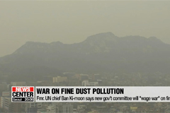 S. Korea to 'wage war' on fine dust pollution: Ban Ki-moon