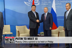 Putin to hold summit with Xi a