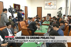 NIS says North Korea's recent launch appears to be ground-to-ground projectile
