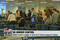 Life & Info: British border e-gates to open to S. Korean passport holders