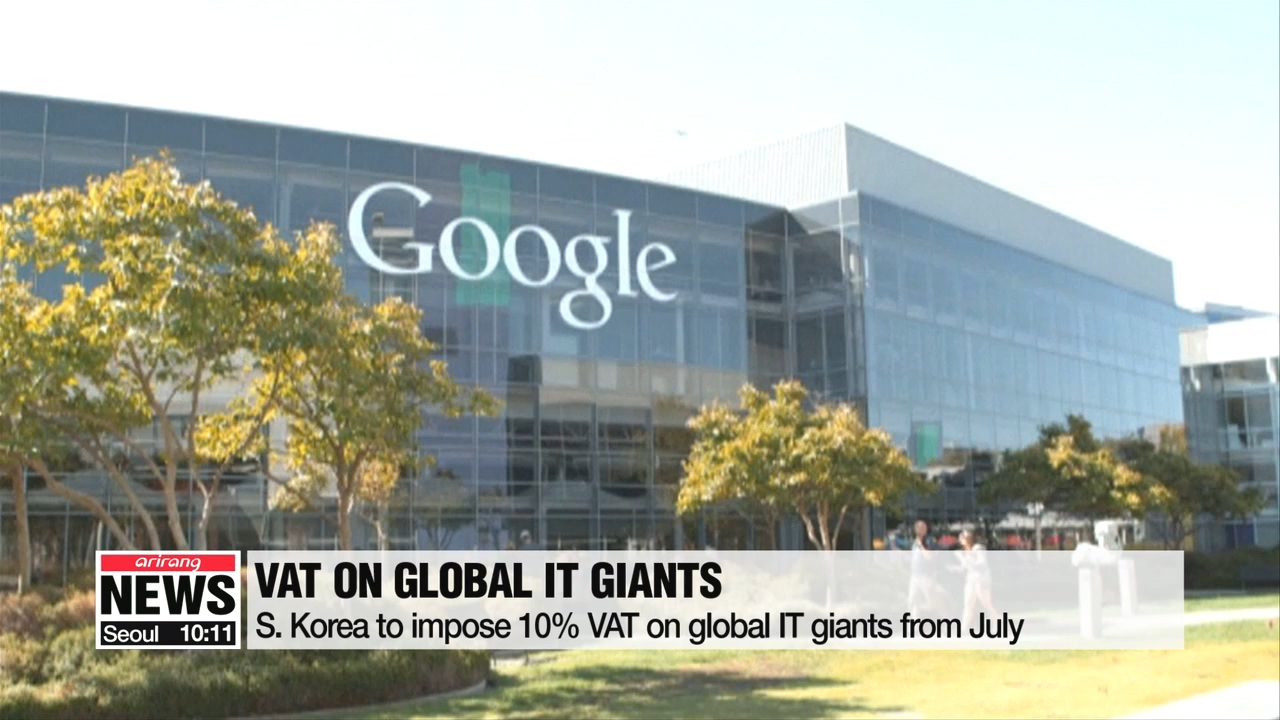 S. Korea to impose 10% VAT on global IT giants from July