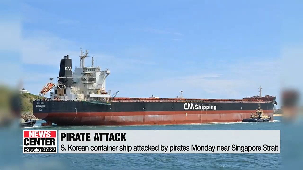 S. Korean container ship attacked by pirates Monday near Singapore Strait