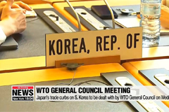 Japan's trade curbs on S. Korea to be dealt with by WTO General Council on Wednesday
