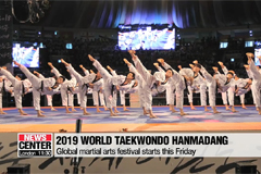 2019 Pyeongchang World Taekwondo Hanmadang kicks off Friday