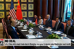 U.S., China fail to reach trade deal in Shanghai, but agree to resume talks Washington next month