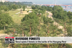 Seoul opens 5 forests on the banks of the Hangang River