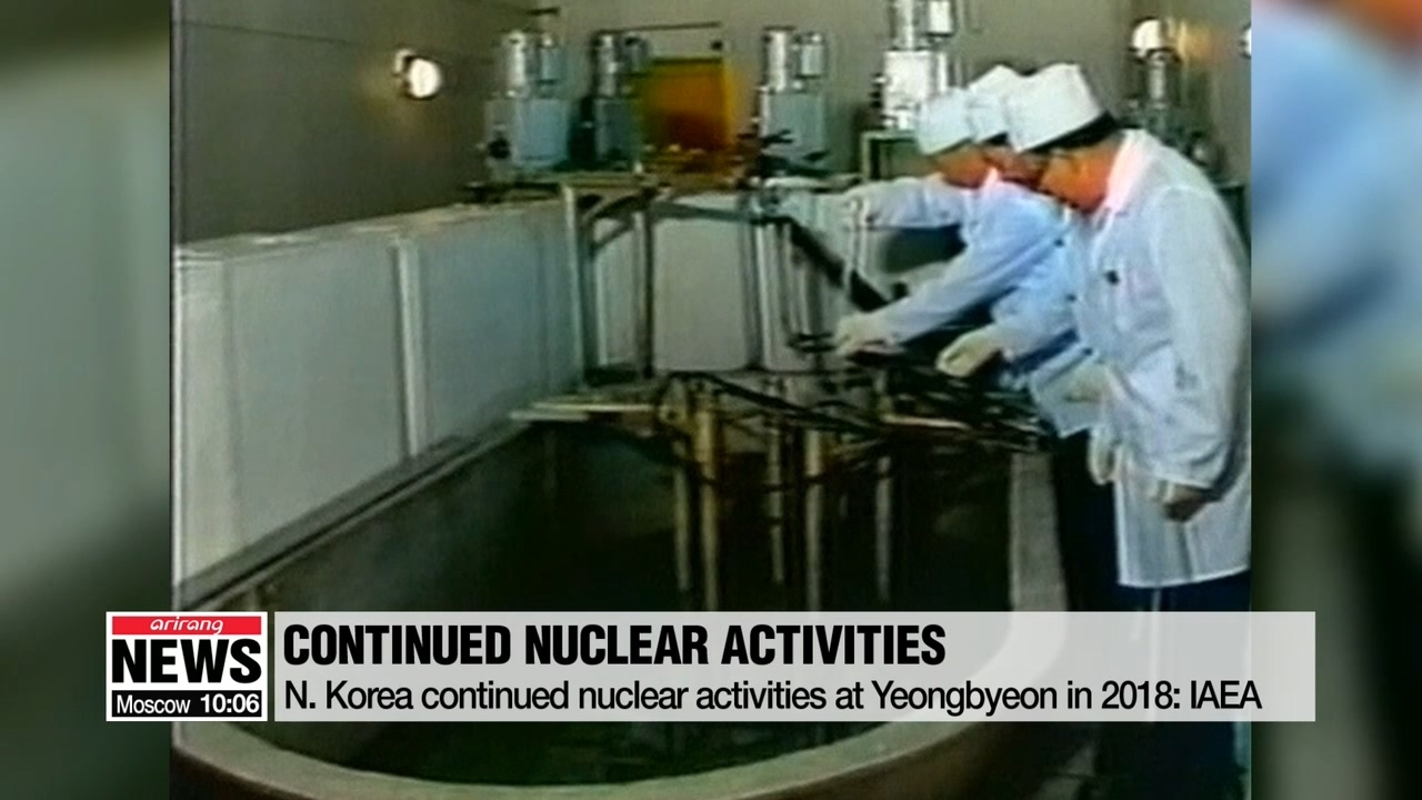 N. Korea continued nuclear activities at Yongbyon in 2018: IAEA