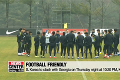 S. Korean national football team set for friendly clash with Georgia on Thursday night