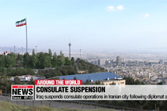 Iraq suspends consulate operations in Iranian city following diplomat arrests
