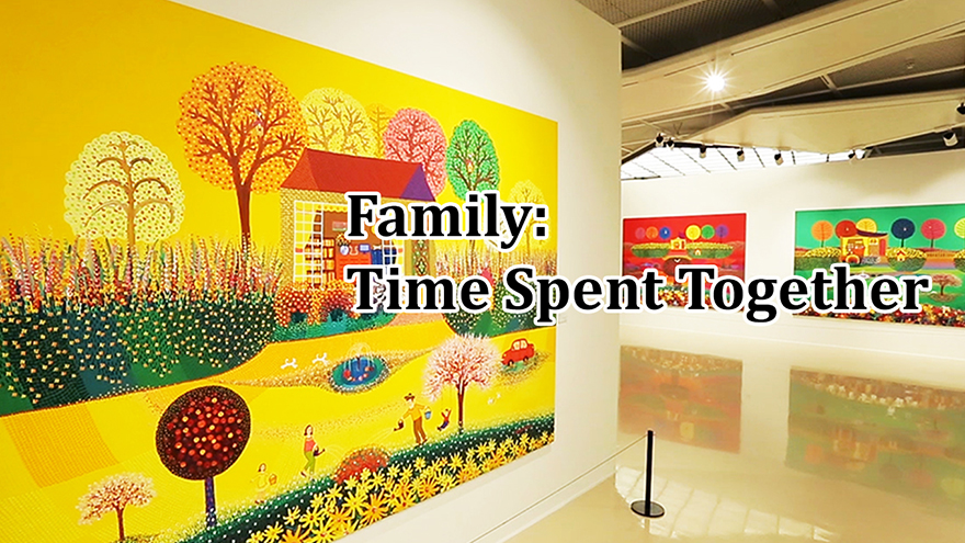 [Arts Avenue 2018] Family: Time Spent Together
