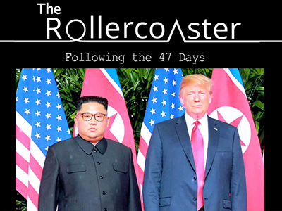 [ North Korea-US summit ] The Roller coaster: Following the 47 Days