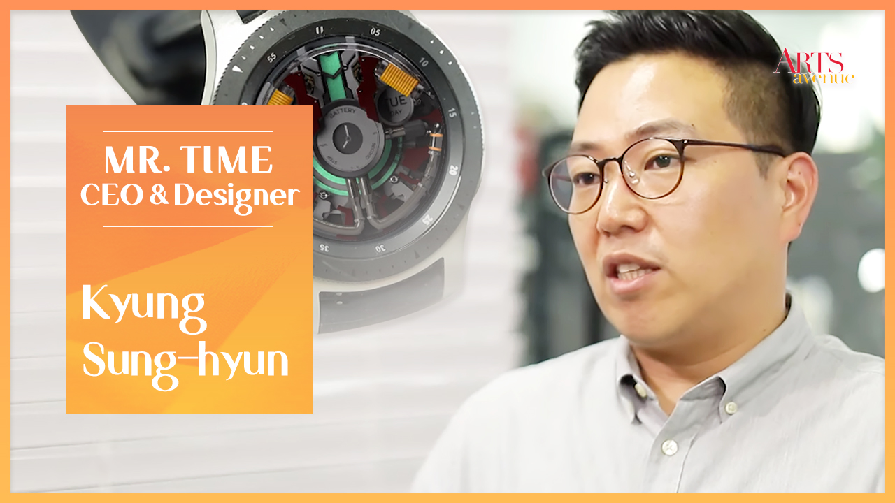 [ Artist ] Kyung Sung-hyun, CEO & Designer of MR. TIME