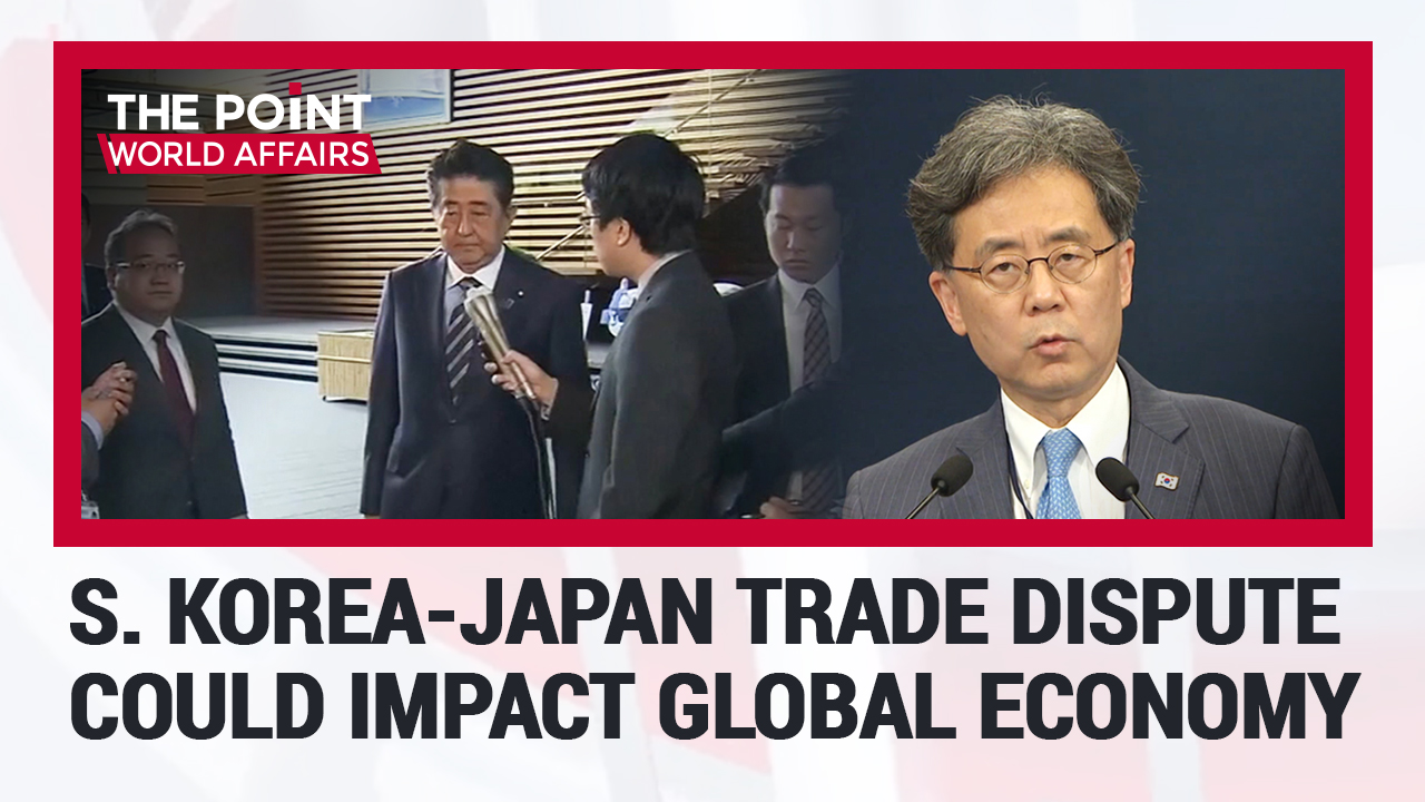 S. Korea-Japan Trade Dispute Could Impact Global Economy