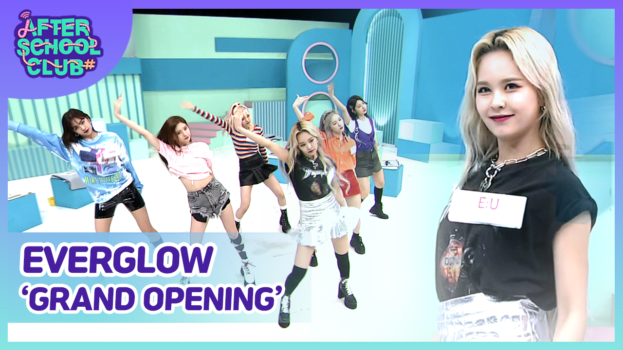 [After School Club] EVERGLOW(에버글로우)'s Grand Opening Ep.385