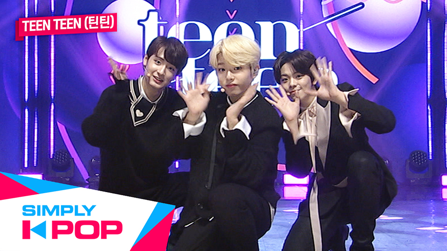 [Simply K-Pop] Simply's Spotlight TEEN TEEN(틴틴) Be My Girl + It`s on you(책임져요)