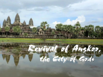 Revival of Angkor, the City of Gods Ep213