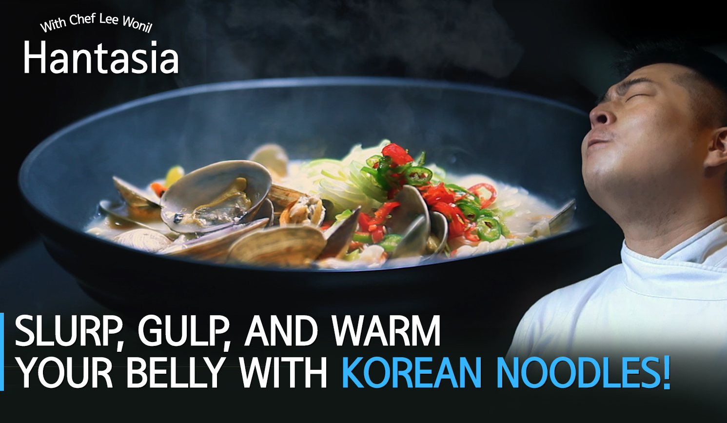 SLURP, GULP, and warm your belly with Korean noodles!🍜[Hantasia]