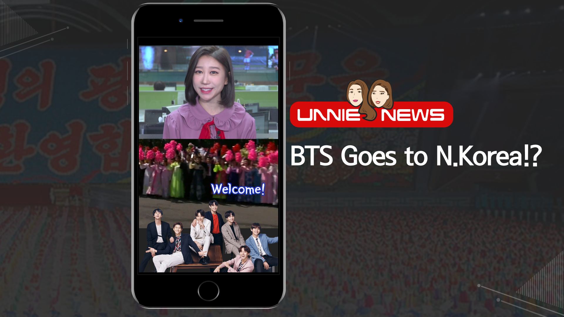 [UNNIE NEWS] BTS Goes to N.Korea!?