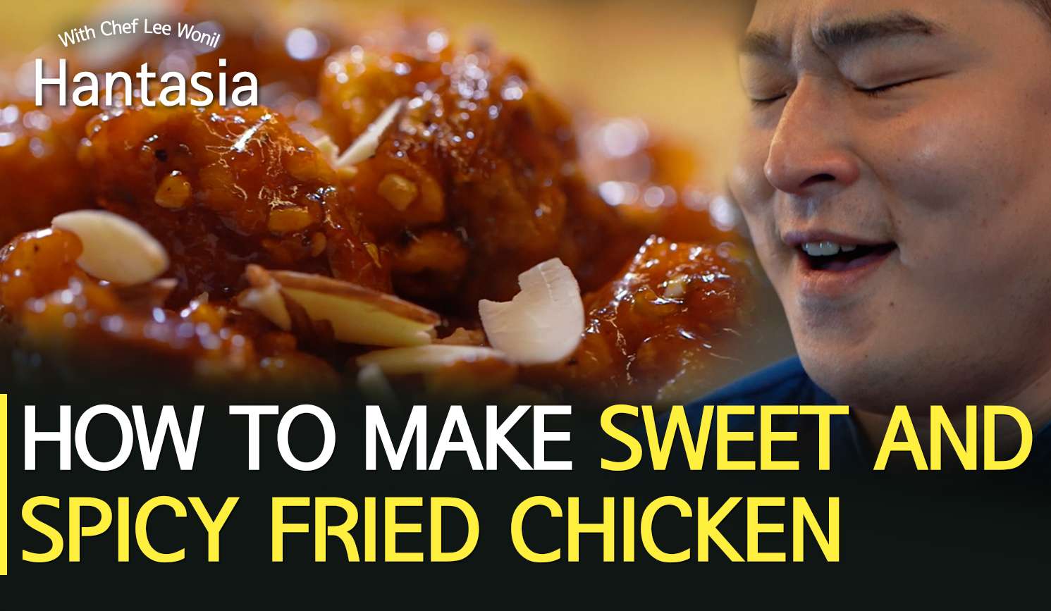 [Hantasia]How to make Sweet and spicy fried chicken