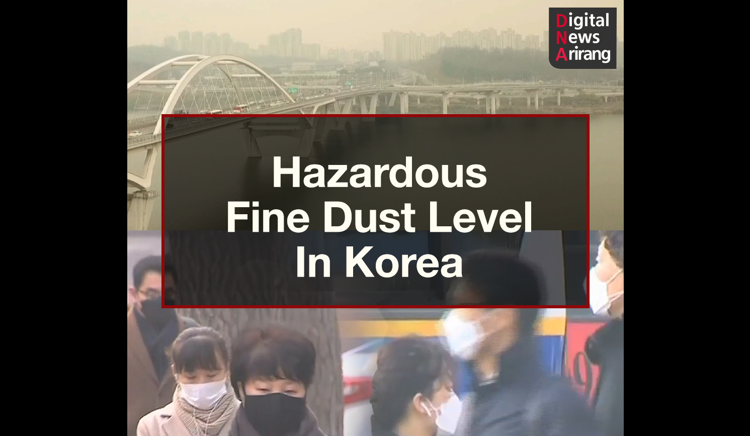 [DNA]Hazardous Fine Dust Level In Korea